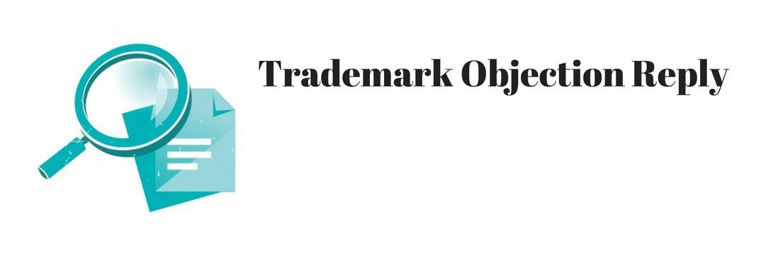 Trademark Objection Reply Trademark Objection Reply Draft Trademark Objection Reply Mumbai