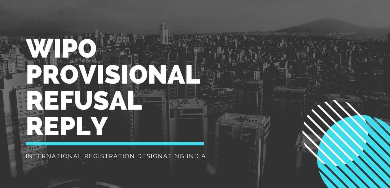 International Registration Designating India wipo provisional reply